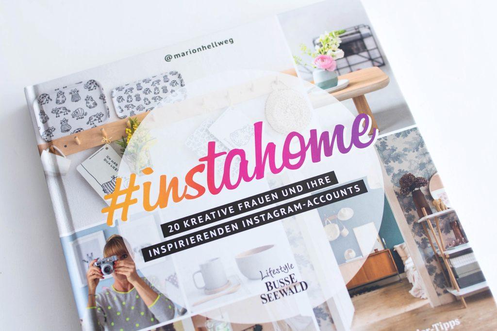 Mein Lieblingsbuch im August: #instahome – 20 kreative Frauen und ihre inspirierenden Instagram-Accounts